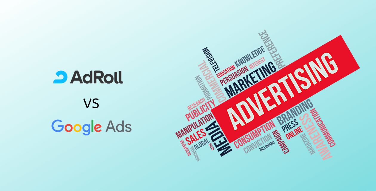 Google Ads Vs AdRoll