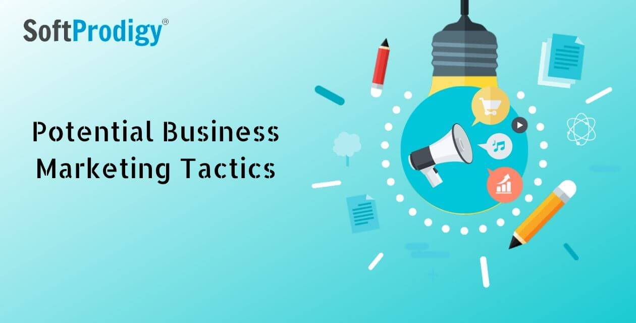 Potential Business Marketing Tactics by SoftProdigy