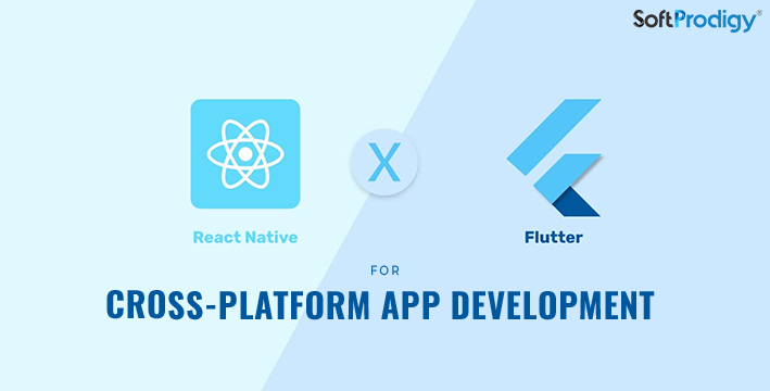 React Native VS Flutterfor cross-platform app development