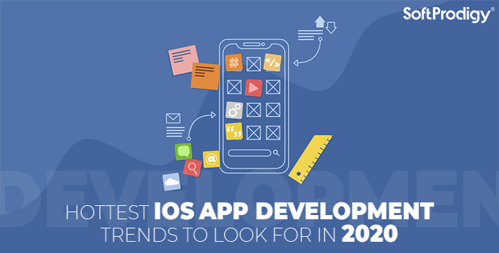 Hottest iOS App Development trends to look for in 2020