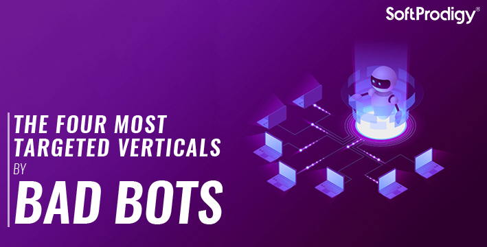 The four most targeted verticals by bad bots