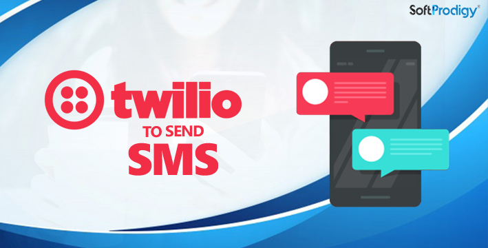 Twilio to Send SMS