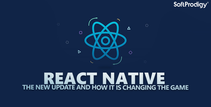 React Native: The New Update and How it is Changing the Game