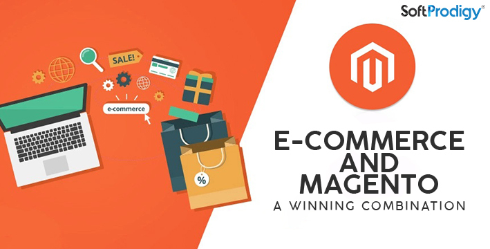 E-commerce and Magento: A Winning Combination