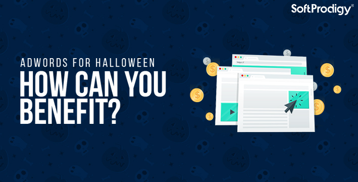 AdWords for Halloween: How Can You Benefit?