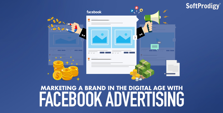 Marketing a brand in the digital age with Facebook Advertising