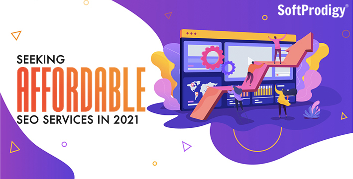Leveraging the Power of Affordable SEO Services for 2021 Campaigns