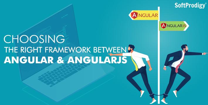 Choosing the right framework between Angular and Angular JS