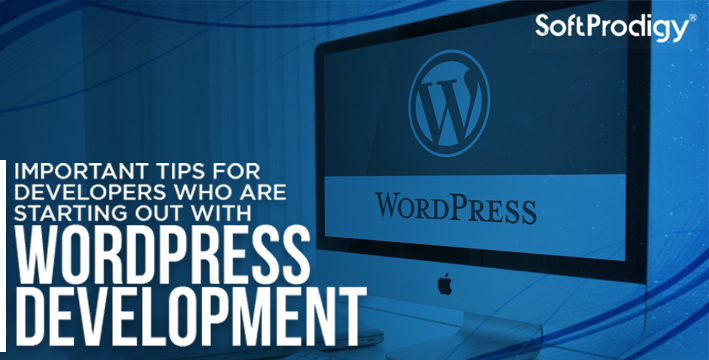 Important tips for developers who are starting out with WordPress development.