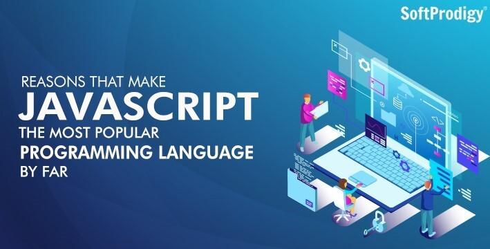 Reasons that make JavaScript the most popular programming language by far