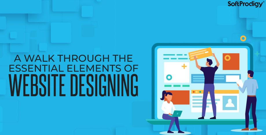 A walk through the essential elements of website designing