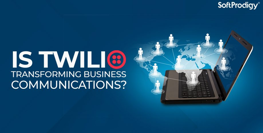 Is Twilio transforming business communications?