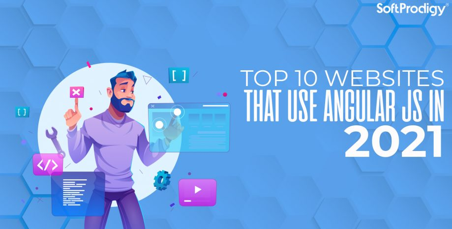 Top 10 websites that use Angular JS in 2021 for their websites