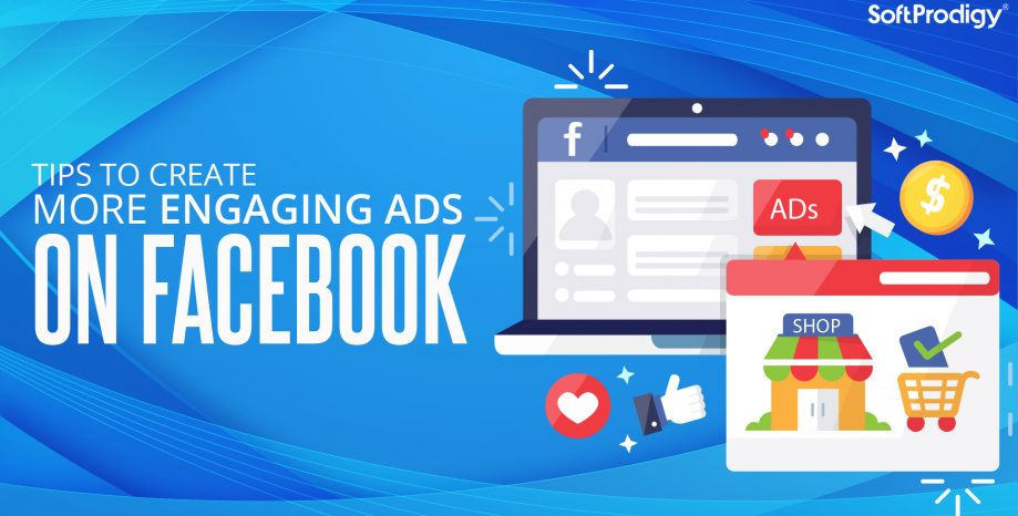 Tips to create more engaging ads on Facebook.