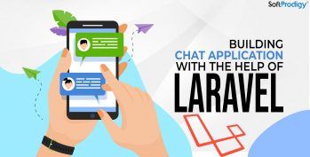 Building Chat Application with the Help of Laravel