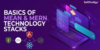 Basics of MEAN and MERN technology stacks