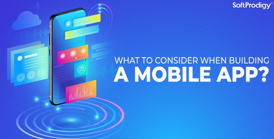 Factors to be considered when building a mobile app