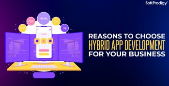 Reasons to choose hybrid app development for your business